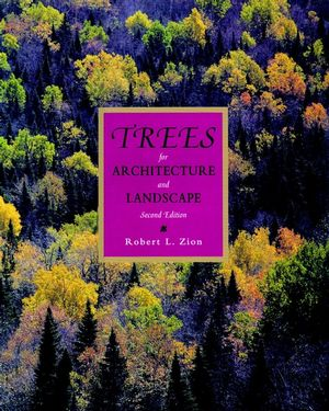 Trees for Architecture and Landscape, 2nd Edition