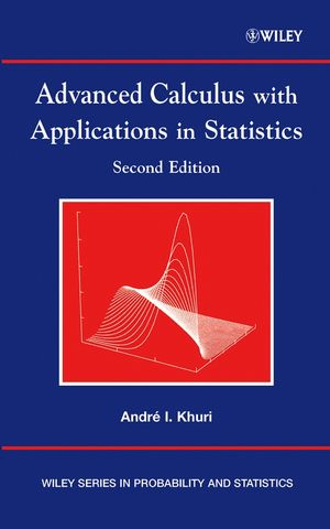 Advanced Calculus with Applications in Statistics, 2nd Edition