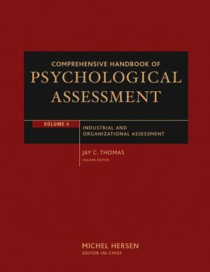 Comprehensive Handbook of Psychological Assessment, Volume 4: Industrial and Organizational Assessment