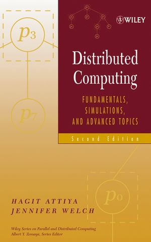 Distributed Computing: Fundamentals, Simulations, and Advanced Topics, 2nd Edition (0471453242) cover image
