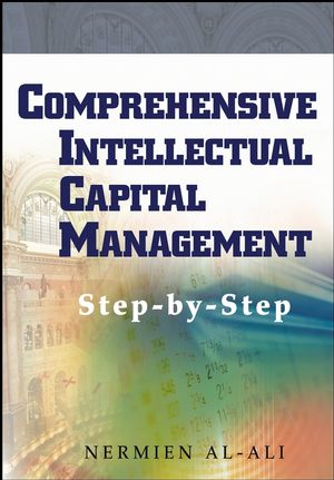 Comprehensive Intellectual Capital Management: Step-by-Step (0471467642) cover image