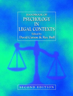 Handbook of Psychology in Legal Contexts, 2nd Edition