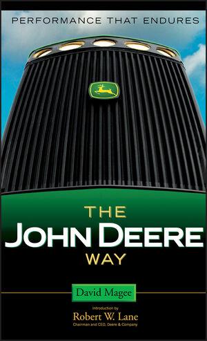 The John Deere Way: Performance that Endures