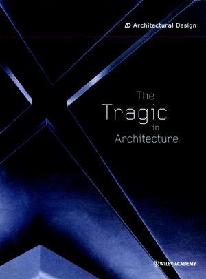 The Tragic in Architecture
