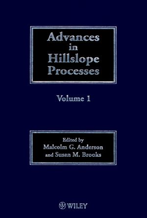Advances in Hillslope Processes, Volumes 1 and 2 (0471967742) cover image