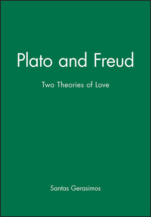 Plato Freud: Two Theories of Love