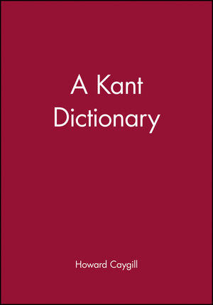 A Kant Dictionary (0631175342) cover image