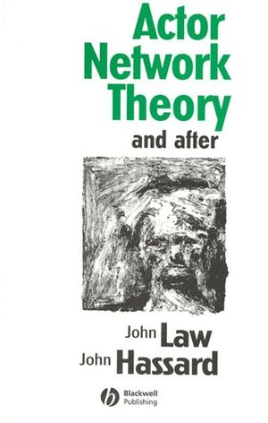 Actor Network Theory and After (0631211942) cover image
