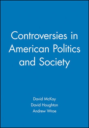 Controversies in American Politics and Society (0631228942) cover image