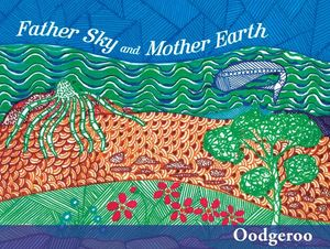 Father Sky and Mother Earth, 3rd Edition