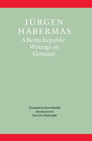 A Berlin Republic: Writings on Germany