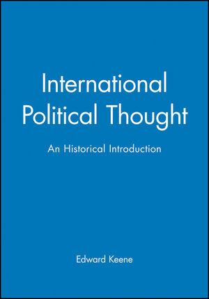 International Political Thought: An Historical Introduction