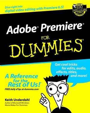 Adobe Premiere For Dummies (0764516442) cover image