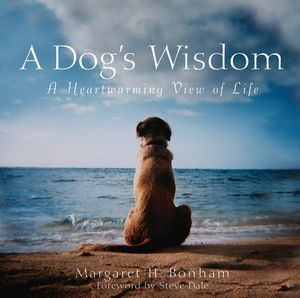 A Dog's Wisdom: A Heartwarming View of Life (0764579142) cover image