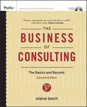 The Business of Consulting: The Basics and Beyond, (CD-ROM Included), 2nd Edition (0787994642) cover image