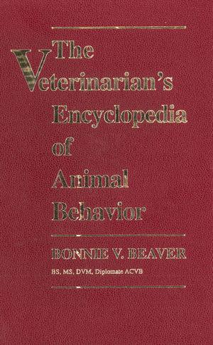 The Veterinarian's Encyclopedia of Animal Behavior