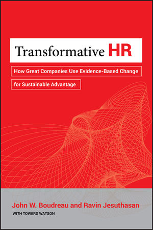 Transformative HR: How Great Companies Use Evidence-Based Change for Sustainable Advantage (1118036042) cover image