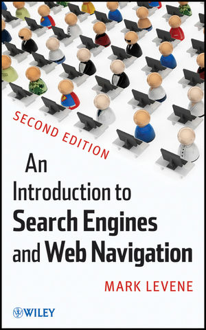 An Introduction to Search Engines and Web Navigation, 2nd Edition (1118060342) cover image