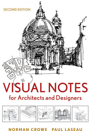 Visual Notes for Architects and Designers, 2nd Edition (1118129342) cover image