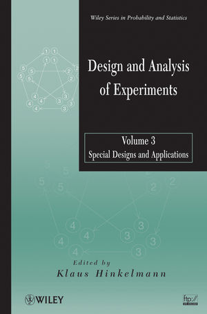 Design and Analysis of Experiments, Volume 3, Special Designs and Applications (1118147642) cover image