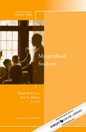 Marginalized Students: New Directions for Community Colleges, Number 155 (1118185242) cover image