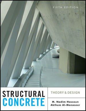 Structural Concrete: Theory and Design, 5th Edition (1118205642) cover image