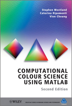 Computational Colour Science Using MATLAB, 2nd Edition (1118337042) cover image