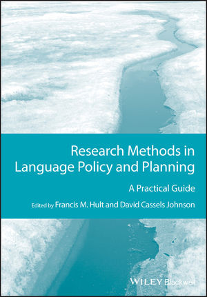 Research Methods in Language Policy and Planning: A Practical Guide (1118340442) cover image