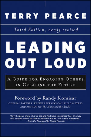 Leading Out Loud: A Guide for Engaging Others in Creating the Future, 3rd Edition (1118415442) cover image