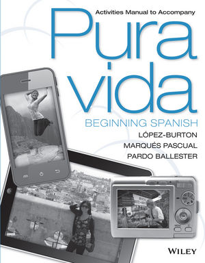 Activities Manual to Accompany Pura Vida: Beginning Spanish