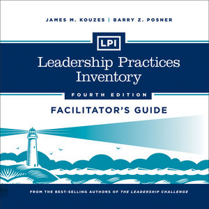 Book Cover Image for LPI: Leadership Practices Inventory Deluxe Facilitator's Guide Set , 4th Edition