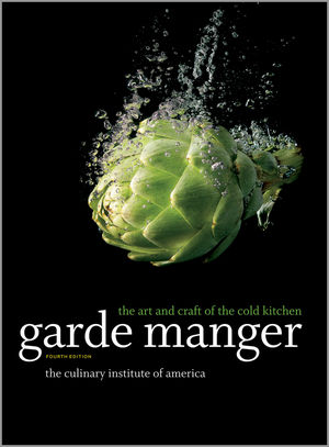 Garde Manger: The Art and Craft of the Cold Kitchen, 4th Edition (1118558642) cover image