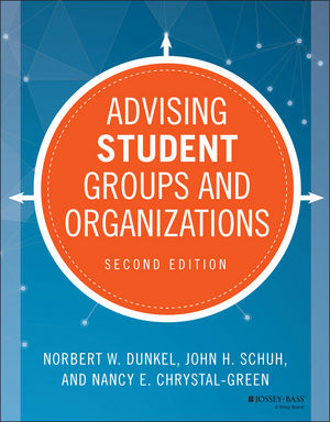 Advising Student Groups and Organizations, 2nd Edition