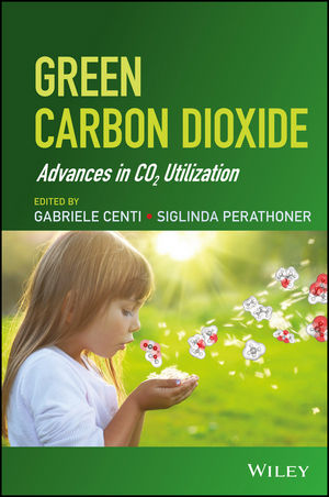 Green Carbon Dioxide: Advances in CO2 Utilization (1118831942) cover image