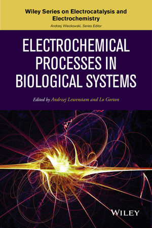 Electrochemical Processes in Biological Systems (1118898842) cover image