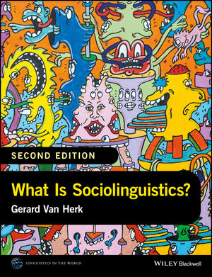 What Is Sociolinguistics?, 2nd Edition