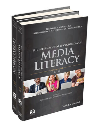 The International Encyclopedia of Media Literacy, 2 Volume Set