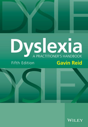 Dyslexia: A Practitioner's Handbook, 5th Edition