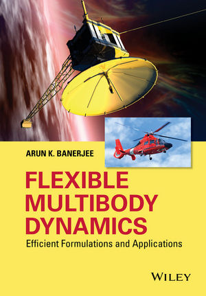 Flexible Multibody Dynamics: Efficient Formulations and Applications