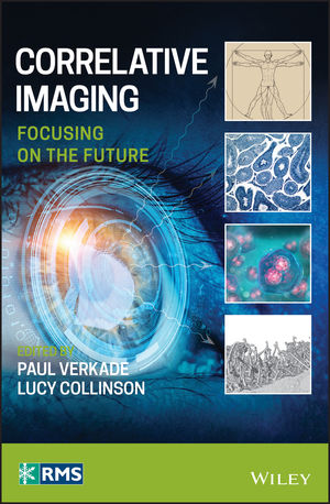 Correlative Imaging: Focusing on the Future