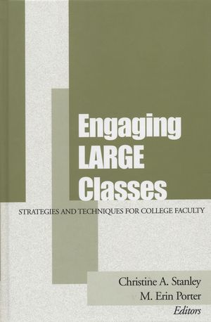 Engaging Large Classes: Strategies and Techniques for College Faculty (1119111242) cover image