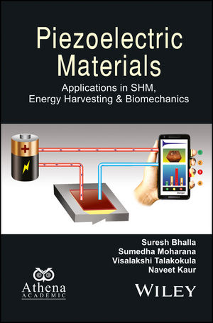 Piezoelectric Materials: Applications in SHM, Energy Harvesting and Biomechanics (1119265142) cover image