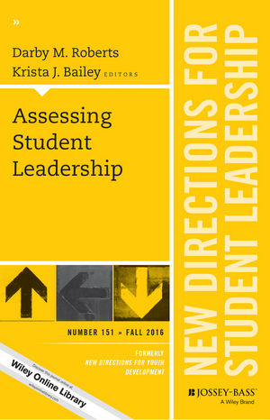 Assessing Student Leadership: New Directions for Student Leadership, Number 151 (1119303842) cover image