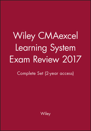 Wiley CMAexcel Learning System Exam Review 2017: Complete Set (2-year access) (1119367042) cover image