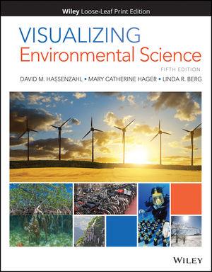 Visualizing Environmental Science, Loose-Leaf Print Companion, 5th Edition