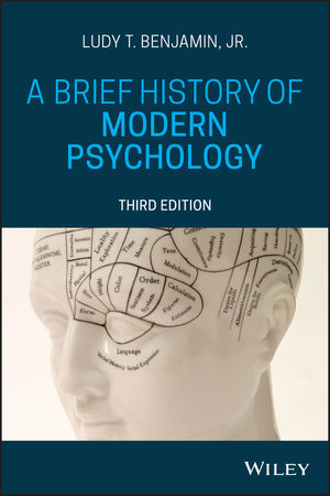 A Brief History of Modern Psychology, 3rd Edition
