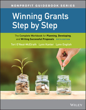 Winning Grants Step by Step: The Complete Workbook for Planning, Developing, and Writing Successful Proposals, 5th Edition