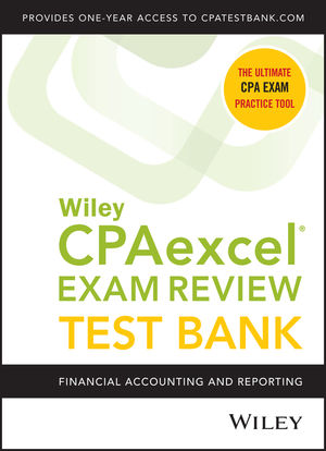 Wiley CPAexcel Exam Review 2020 Test Bank: Financial Accounting and Reporting (1-year access)