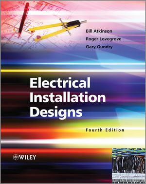 Electrical Installation Designs, 4th Edition