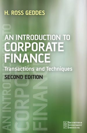 An Introduction to Corporate Finance: Transactions and Techniques, 2nd Edition (1119994942) cover image